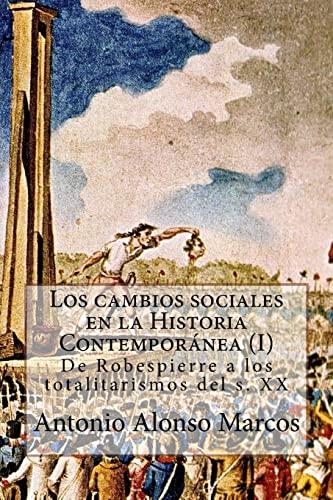 Los Cambios Sociales En La Historia Contemporanea: Alonso, Prof Antonio