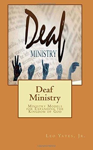 9781516899937: Deaf Ministry: Ministry Models for Expanding the Kingdom of God