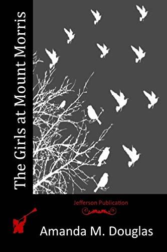 9781516901180: The Girls at Mount Morris