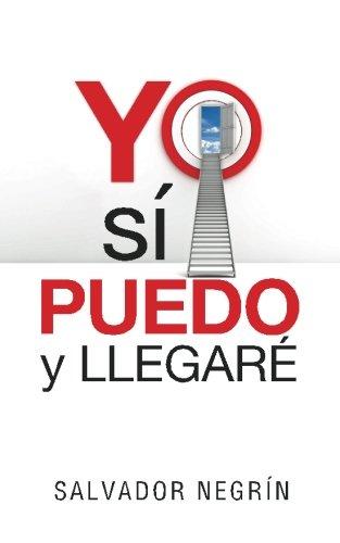 9781516901579: Yo Sí Puedo y Llegaré (Spanish Edition)