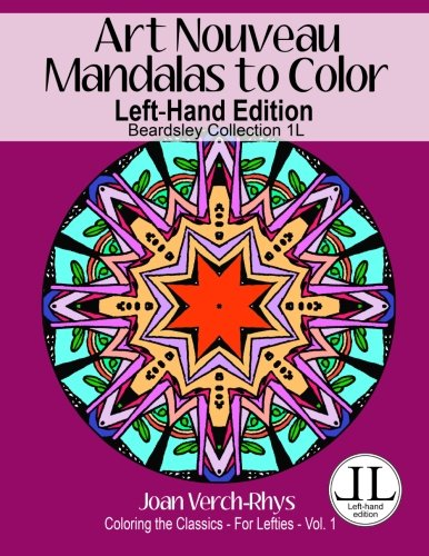 Art Nouveau Mandalas to Color - Left-Hand: Joan Verch-Rhys