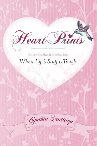 9781516903092: Heart Prints: Short Stories and Poems for When Life's Stuff is Tough