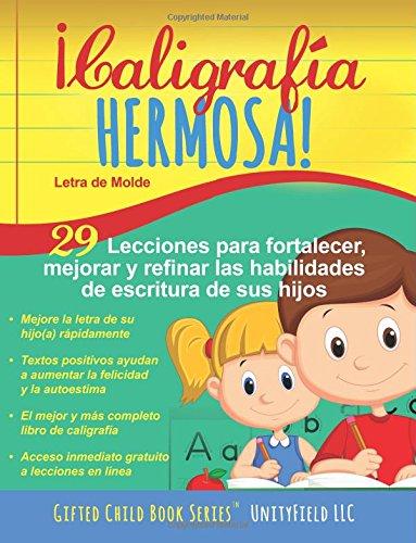 Caligrafía Hermosa!: Letra de Molde. (Spanish Edition): UnityField LLC