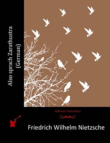 Also sprach Zarathustra (German): Friedrich Wilhelm Nietzsche