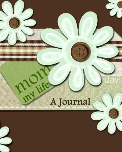 9781516908998: Mom, My Life: A Journal