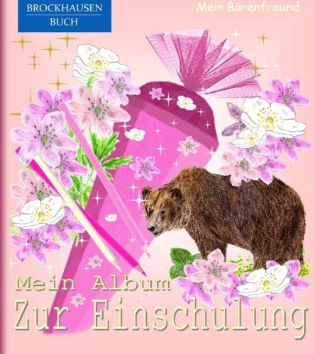 9781516909223: BROCKHAUSEN: Mein Album zur Einschulung Bd. 2: Schulanfang - Mein Bärenfreund: Volume 2 (BROCKHAUSEN Schulanfang)