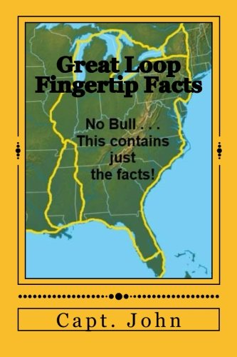 9781516909261: Great Loop Fingertip Facts: Keeping the Dream Alive
