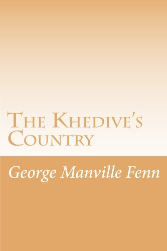 9781516910045: The Khedive's Country