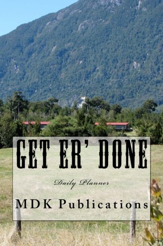 9781516911592: Get er' Done: Daily Planner