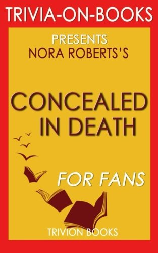 9781516911738: Concealed in Death by J. D. Robb (Trivia-on-Books)