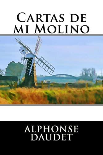 9781516911974: Cartas de mi Molino