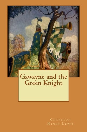 9781516912872: Gawayne and the Green Knight