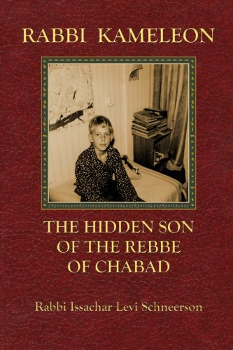 9781516915149: Rabbi Kameleon: The hidden son of the Rebbe of Chabad