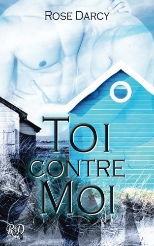 9781516915293: Toi contre moi (French Edition)