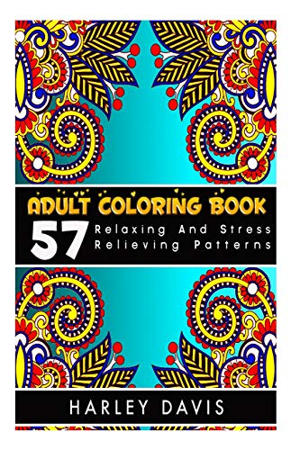 9781516915309: Adult Coloring Book: 57 Relaxing And Stress Relieving Patterns,Natural Stress Relief Adult Coloring Book