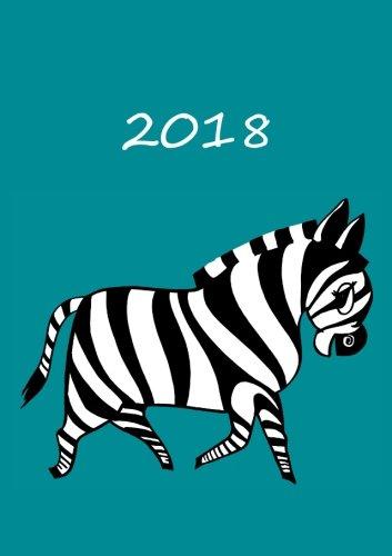 9781516915712: Kalender 2018 - A5 - Mein Zebra: DIN A5 - 1 Woche pro Doppelseite (German Edition)