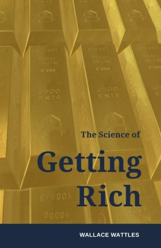 9781516916818: The Science of Getting Rich: How to make money and get the life you want