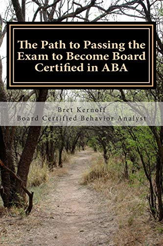 9781516916856: The Path to Passing the Exam to Become Board