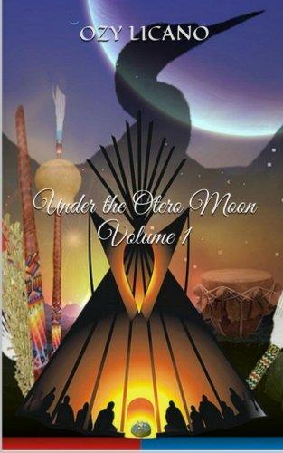 Under the Otero Moon: Volume 1: H. Ozy Licano