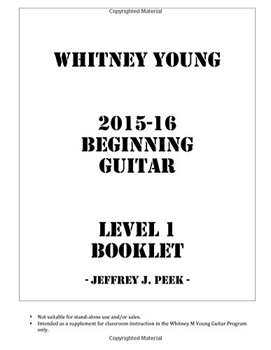 9781516920358: Whitney Young 2015-16 Beginning Guitar Level 1 Booklet