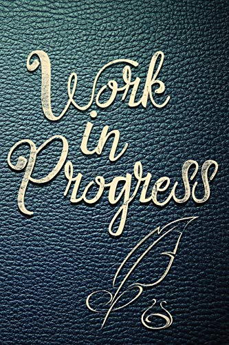 9781516922208: Work In Progress: A Journal for Your Current Project
