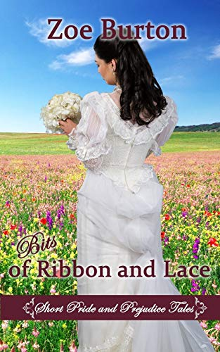 9781516922505: Bits of Ribbon and Lace: Short Pride & Prejudice Tales