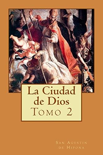 9781516923632: La Ciudad de Dios Tomo 2 (Volume 2) (Spanish Edition)