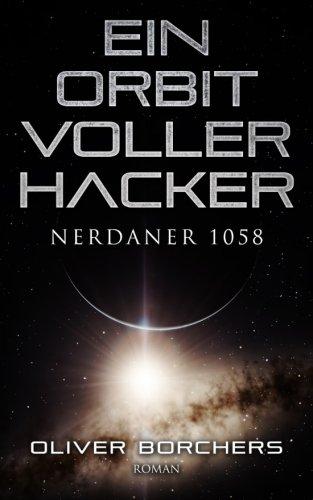 9781516925308: Ein Orbit voller Hacker: Nerdaner 1058