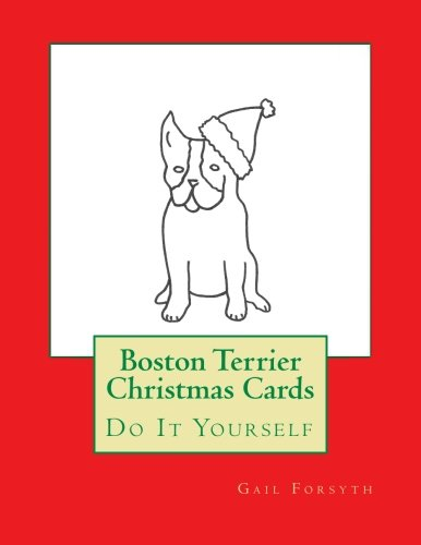 9781516928637: Boston Terrier Christmas Cards: Do It Yourself