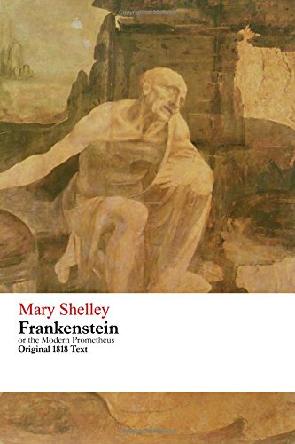 9781516929771: Frankenstein or the Modern Prometheus - Original 1818 Text
