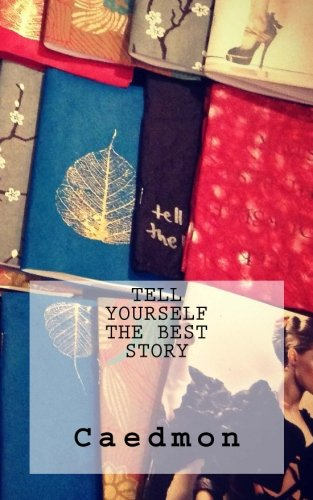9781516930548: Tell Yourself the Best Story (Suggested Reading Series)