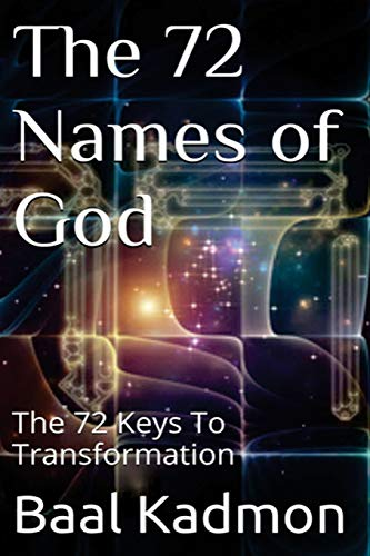 9781516931651: The 72 Names of God: The 72 Keys To Transformation (Sacred Names) (Volume 1)