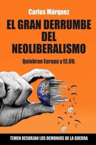 9781516931842: El gran derrumbe del neoliberalismo (Spanish Edition)