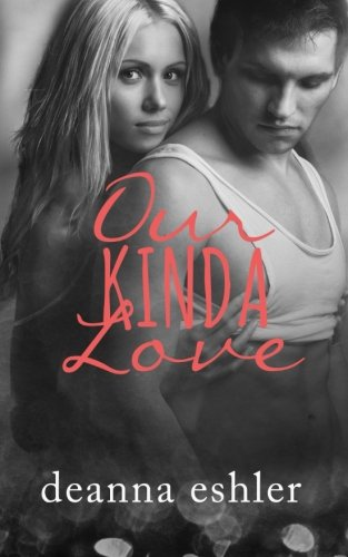 9781516932399: Our Kinda Love (What Kinda Love) (Volume 2)