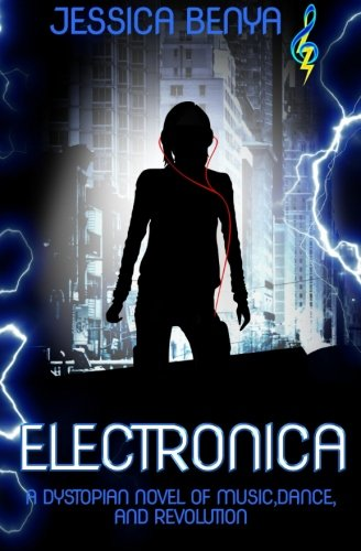 9781516933297: Electronica: A dystopian novel of music, dance and revolution