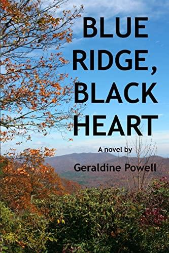 Blue Ridge, Black Heart: Geraldine Powell