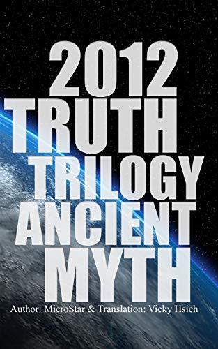 9781516933549: 2012 TRUTH TRILOGY ANCIENT MYTH (Volume 1)