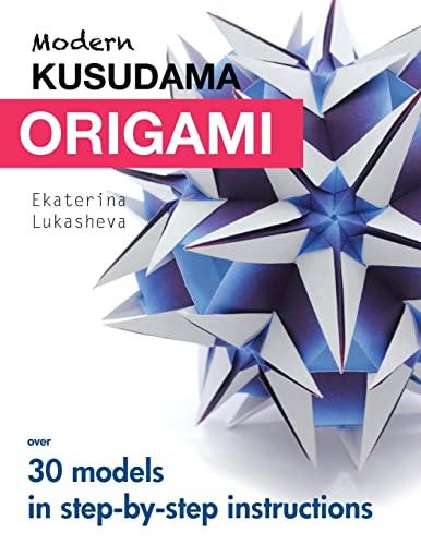 9781516933686: Modern Kusudama Origami: Designs for modular origami lovers