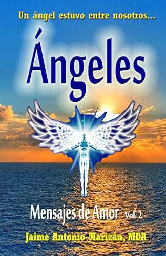 Angeles: Mensajes de Amor (Paperback): Jaime Antonio Marizan