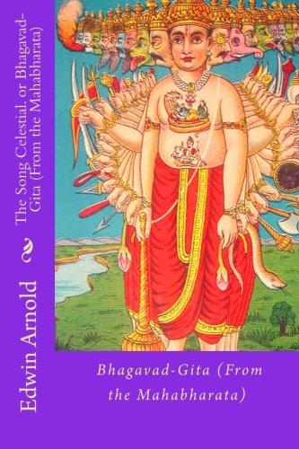 9781516934768: The Song Celestial. or Bhagavad-Gita (From the Mahabharata)