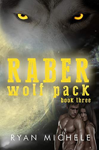 9781516934973: Raber Wolf Pack Book Three (Volume 3)