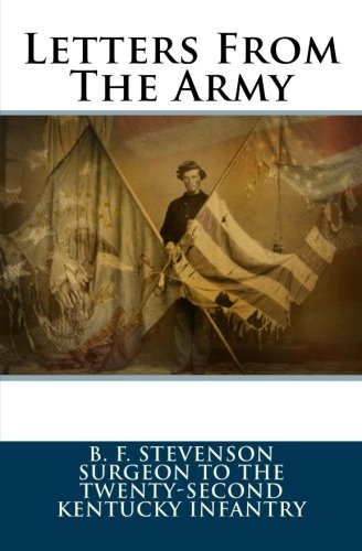 Letters from the Army: Stevenson, B. F.