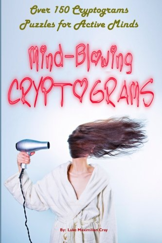 9781516937073: Mind-Blowing Cryptograms