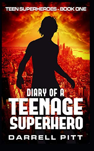 Diary of a Teenage Superhero