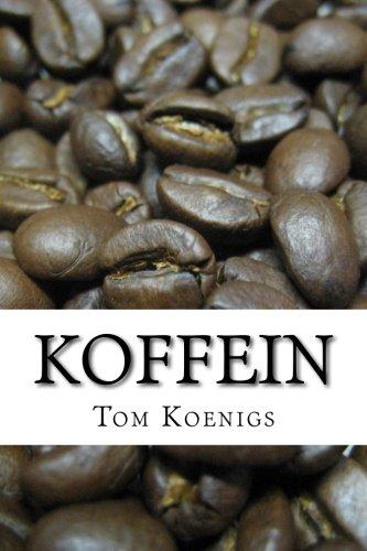 9781516938179: Coffein: Kurz mal de Wahrheit