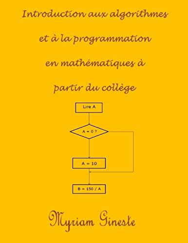 Introduction aux algorithmes et à la programmation: Gineste, Mme Myriam