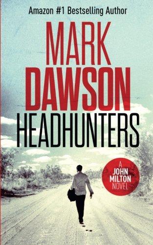Headhunters (John Milton) (Volume 7): Mark Dawson