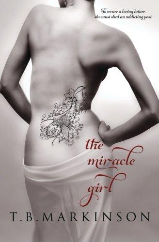 The Miracle Girl: T. B. Markinson