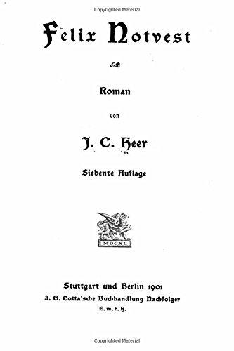 9781516939367: Felix Notvest (German Edition)