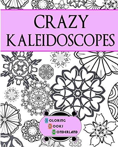 9781516939923: Crazy Kaleidoscopes - Coloring Book